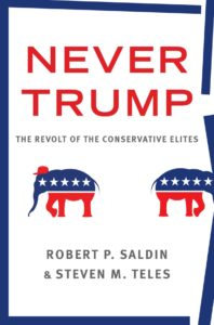 Philanthropy-Related Notes from Never Trump: The Revolt of the Conservative Elites